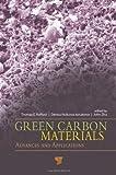 Green Carbon Materials, , 9814411132