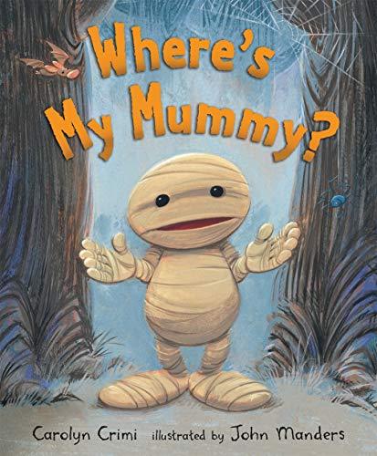 Where's My Mummy? -