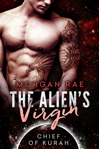 The Alien's Virgin: An Alien SciFi Romance (Chief of Kurah) -