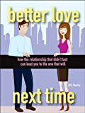Better Love Next Time, J. M. Kearns, 047096488X