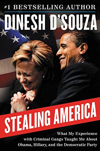 Stealing America: What My Experience with Criminal Gangs Taught Me about Obama, Hillary, and the Democratic Party PDF
