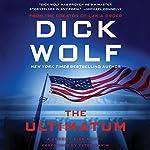 The Ultimatum: A Jeremy Fisk Novel | Dick Wolf