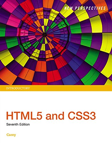 New Perspectives HTML5 and CSS3: Introductory