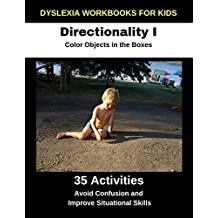 Dyslexia Workbooks for Kids - Directionality I - Color Objects in the Boxes - Avoid Confusion and Improve Situational Skills
