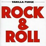 Rock & Roll ~ Remastered Edition / Vanilla Fudge