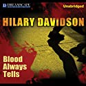 Blood Always Tells Audiobook by Hilary Davidson Narrated by Kirsten Potter