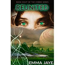 Reunited: Hybrid #8 (English Edition)