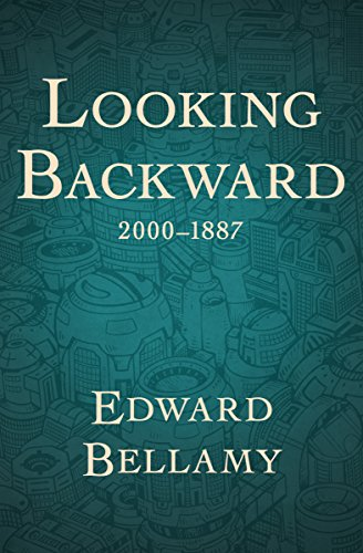 Amazon Looking Backward 20001887 Ebook Edward Bellamy