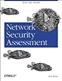 Network Security Assessment : Know Your Network, McNab, Chris, 059600611X