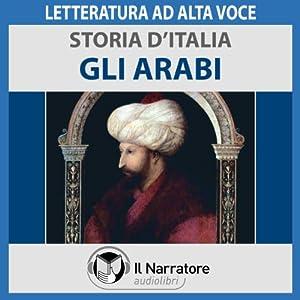 Gli Arabi (Storia d'Italia 14) Audiobook