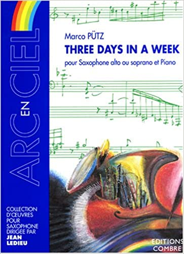 Livre Three days in a week pour Sax. A. ou S. et Piano pdf epub