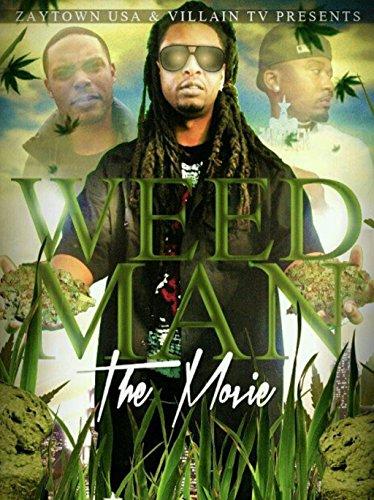 Weed Man ()