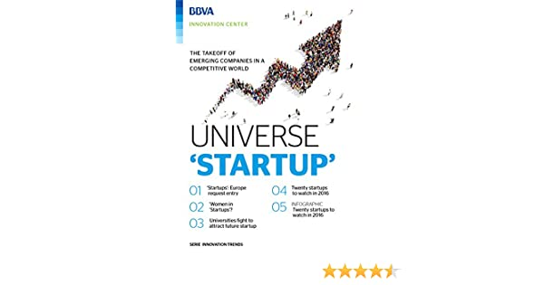 Ebook: The Startup Universe (Fintech Series by Innovation Edge) (English Edition) eBook: BBVA Innovation Center, Innovation Center, BBVA: Amazon.es: Tienda Kindle