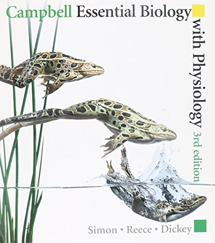 Campbell Essential Biology with Physiology & MasteringBiology with Pearson eText and MasteringBiology Virtual Lab Fu