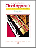 Alfred's Basic Piano Library, Level 1: Chord Approach Lesson Book