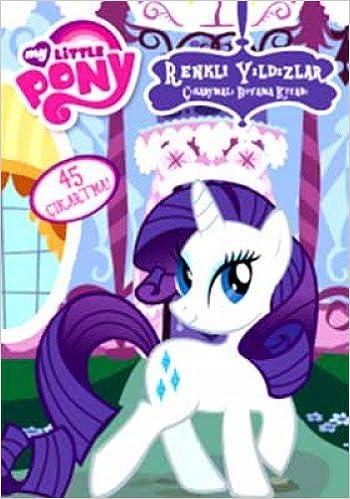 My Little Pony Renkli Yildizlar Cikartmali Boyama Kitabi