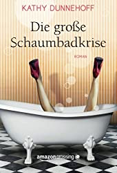 Die große Schaumbadkrise (German Edition)