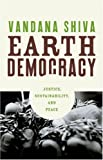 Earth Democracy: Justice, Sustainability, and Peace, Vandana Shiva, 089608745X