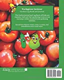 The Beginner Gardener: Garden Log Book and Journal