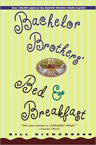 Book Bachelor Brothers' Bed & Breakfast by Bill Richardson (1997-08-15)