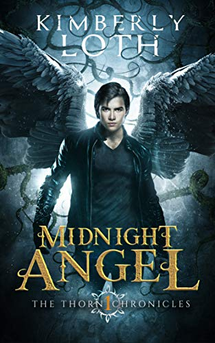 (Midnight Angel (The Thorn Chronicles Book 1))