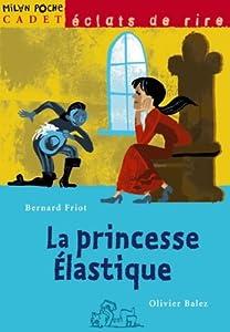 """Afficher """"La princesse Élastique"""""""