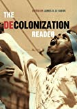 The Decolonization Reader, JAMES D. LE SUEUR, 0415231175
