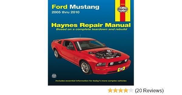 ford mustang 2005 thru 2010 haynes repair manual editors of rh amazon com 2007 Ford Mustang Fuse Box Diagram 2007 Ford Mustang Fuse Box Diagram