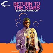 Return to the Stars: John Gordon, Book 2 | Edmond Hamilton