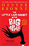 The Little Lady Agency in the Big Apple, Hester Browne, 1416593632