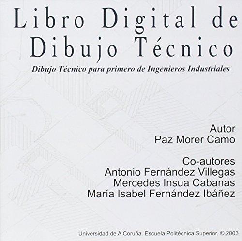 Descargar Libro Libro Digital De Dibujo Técnico. Dibujo Técnico Para Primero De Ingenieros Industriales Paz Morer Camo