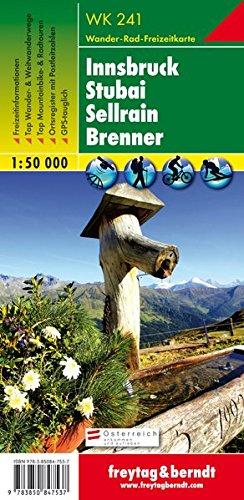 WK 241 Innsbruck - Stubai - Sellrain - Brenner, Wanderkarte 1:50.000, Freytag Berndt Wanderkarten (freytag & berndt Wander-Rad-Freizeitkarten)