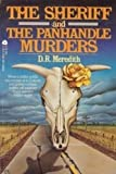 The Sheriff and the Panhandle Murders, Doris R. Meredith, 038069929X