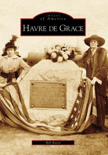 Havre De Grace   (MD)   (Images  of  America)