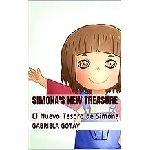 Simona's New Treasure: El Nuevo Tesoro de Simona (Simona's Adventures Book 2)