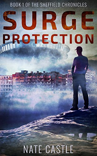 Surge Protection (The Sheffield Chronicles Book 1) by [Castle, Nate]