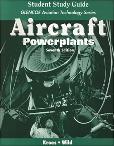 Aircraft: Powerplants, Student Study Guide (Glencoe Aviation Technology Series)