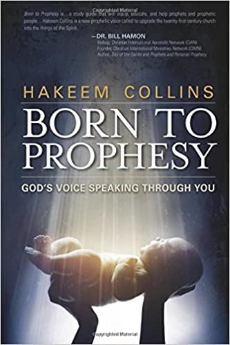 Born to Prophesy: God's Voice Speaking Through You: Hakeem
