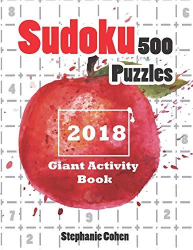 Sudoku 500 Puzzles 2018: Giant Activity Book (Sudoku Books)