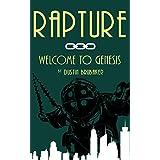 Rapture: Welcome to Genesis
