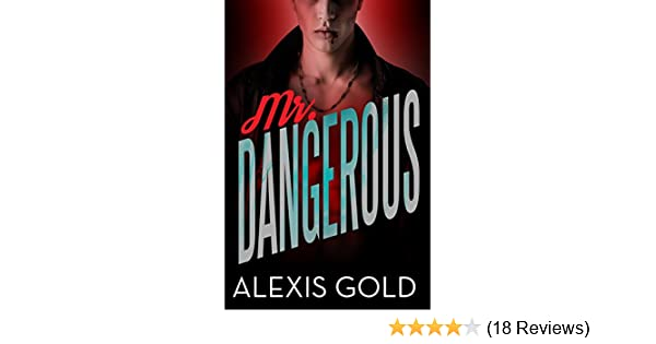 Mr dangerous kindle edition by alexis gold simply bwwm mr dangerous kindle edition by alexis gold simply bwwm literature fiction kindle ebooks amazon fandeluxe Choice Image