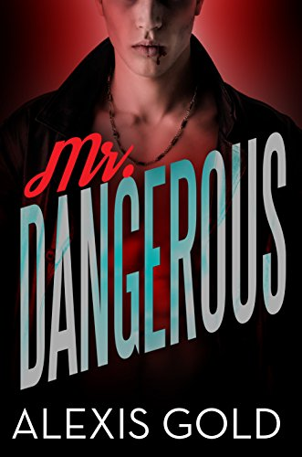 Mr dangerous kindle edition by alexis gold simply bwwm mr dangerous by gold alexis bwwm simply fandeluxe Choice Image