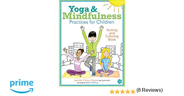 Yoga and Mindfulness Practices for Children Activity and Coloring ...