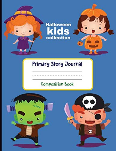 Happy Halloween Story (Primary Story Journal Composition Book: Happy Halloween Dotted Midline and Picture Space | 100 Story Pages Grades K-2 School Exercise Book)