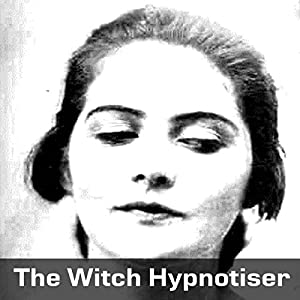 The Witch Hypnotizer Audiobook