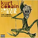 Montage of Heck: The Home Recordings (Deluxe CD) - UK Edition