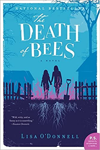 The Death of Bees: A Novel: Lisa O'Donnell: 9780062209856: Amazon.com: Books