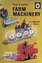 Farm Machinery (How it Works)