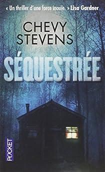 Séquestrée par Stevens