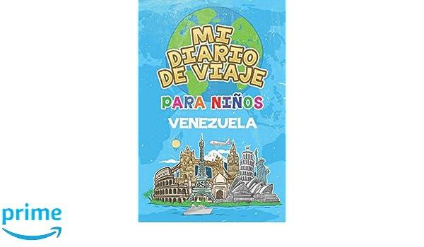 Mi Diario De Viaje Para Niños Venezuela: 6x9 Diario de viaje ...